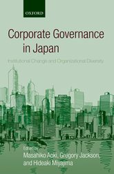 Corporate Governance in JapanInstitutional Change and Organizational Diversity