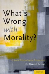 What's Wrong With Morality?A Social-Psychological Perspective