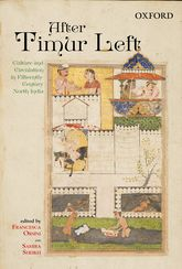 After Timur LeftCulture and Circulation in Fifteenth-Century North India