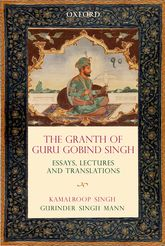 The Graṅth of Guru Gobind SinghEssays, Lectures, and Translations