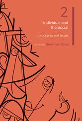 Psychology: Volume 2Individual and the Social: Processes and Issues
