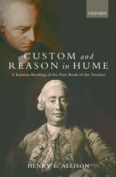 Custom and Reason in HumeA Kantian Reading of the First Book of the Treatise