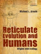 Reticulate Evolution and Humans: Origins and Ecology