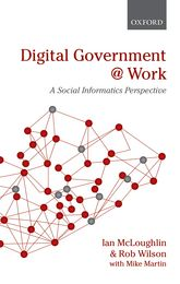 Digital Government at WorkA Social Informatics Perspective