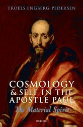 Cosmology and Self in the Apostle PaulThe Material Spirit