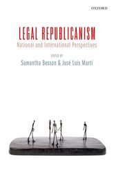 Legal RepublicanismNational and International Perspectives