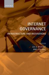 Internet GovernanceInfrastructure and Institutions