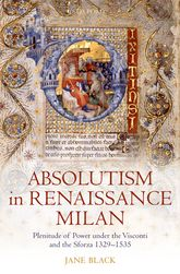 Absolutism in Renaissance Milan