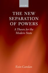 The New Separation of Powers: A Theory for the Modern State