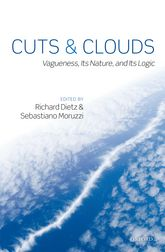 Cuts and CloudsVagueness, its Nature, & its Logic