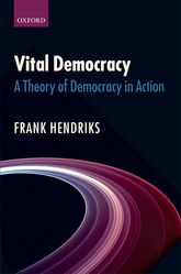Vital DemocracyA Theory of Democracy in Action