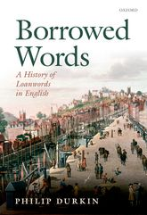 Borrowed WordsA History of Loanwords in English