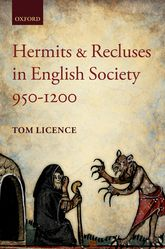 Hermits and Recluses in English Society, 950–1200