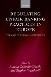 Regulating Unfair Banking Practices in Europe: The Case of Personal Suretyships