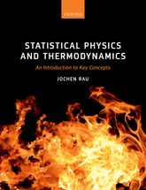 Statistical Physics and ThermodynamicsAn Introduction to Key Concepts