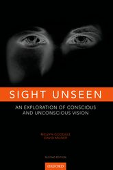 Sight UnseenAn Exploration of Conscious and Unconscious Vision