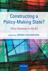 Constructing a Policy-Making State?Policy Dynamics in the EU