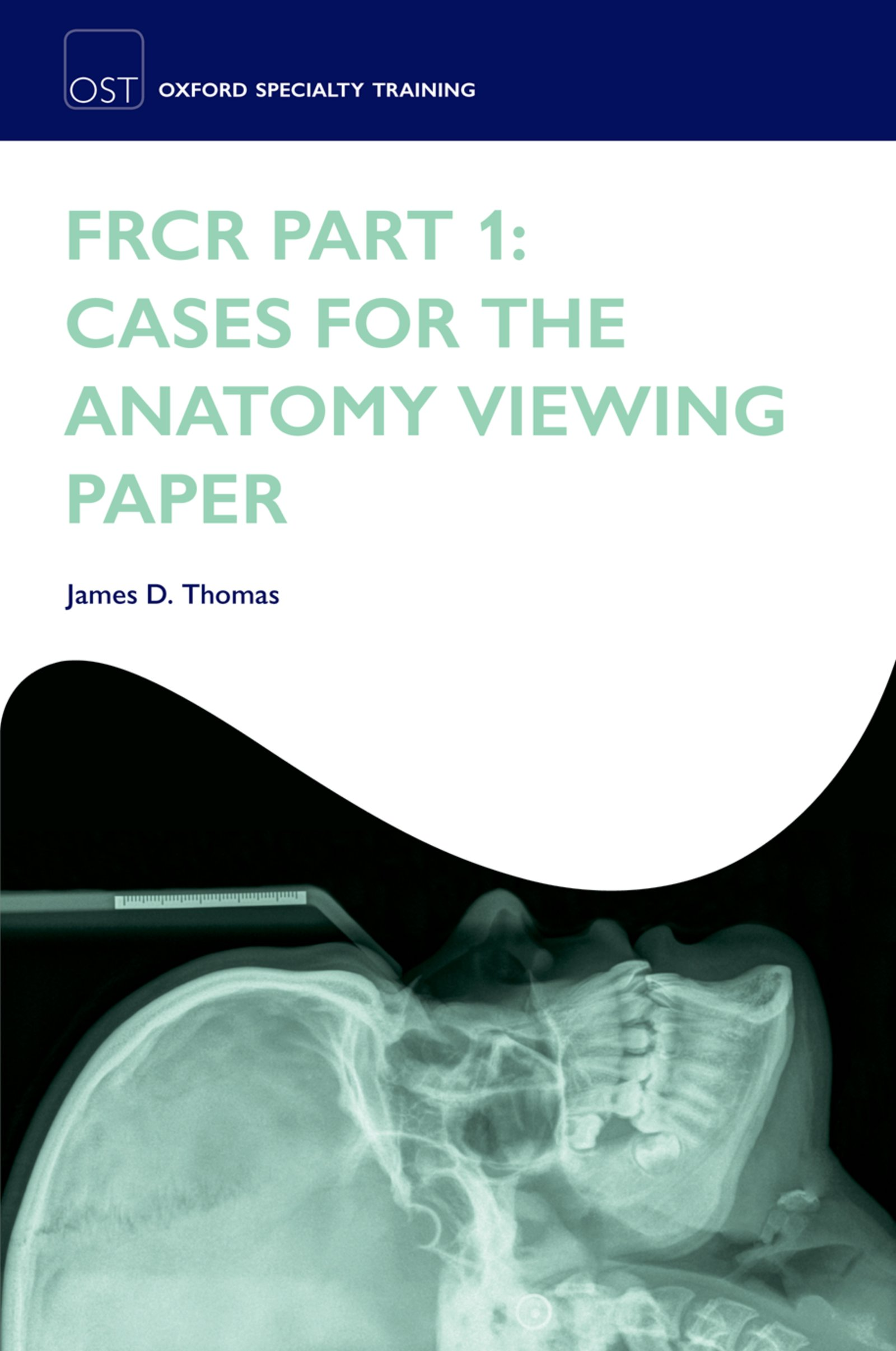 FRCR Part 1: Cases for the anatomy viewing paper