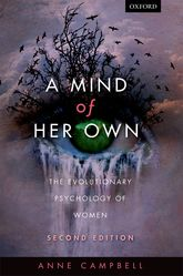 A mind of her ownThe evolutionary psychology of women