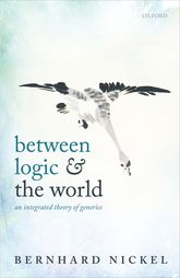 Between Logic and the WorldAn Integrated Theory of Generics