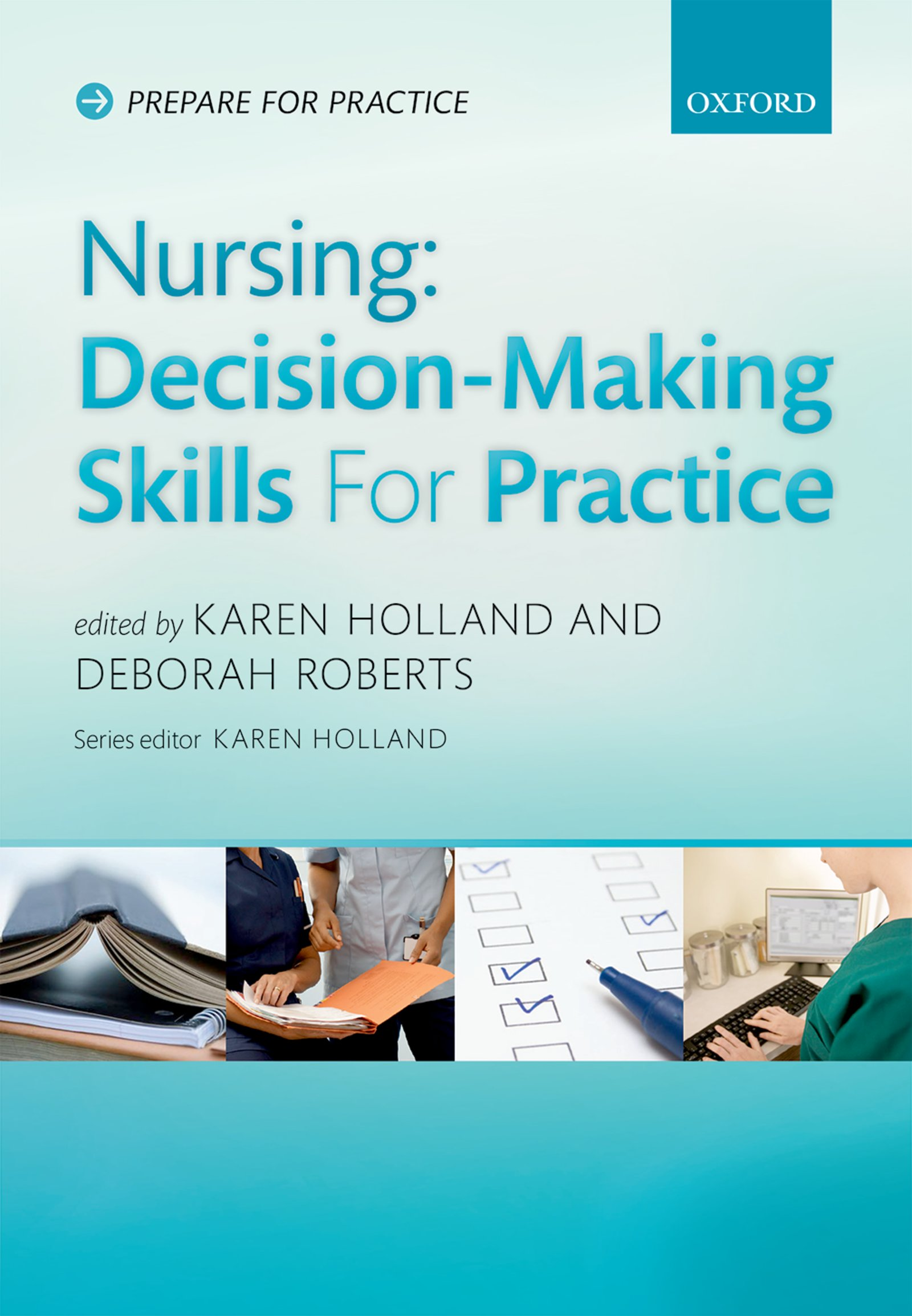 Nursing: Decision-Making Skills for Practice