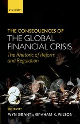 The Consequences of the Global Financial CrisisThe Rhetoric of Reform and Regulation
