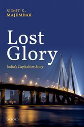 Lost Glory: India's Capitalism Story