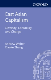East Asian CapitalismDiversity, Continuity, and Change