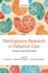 Participatory Research in Palliative CareActions and Reflections