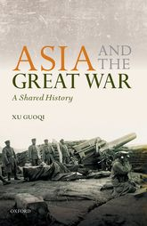 Asia and the Great WarA Shared History