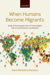 When Humans Become MigrantsStudy of the European Court of Human Rights with an Inter-American Counterpoint