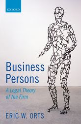 Business PersonsA Legal Theory of the Firm