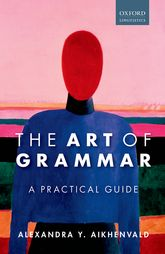 The Art of GrammarA Practical Guide