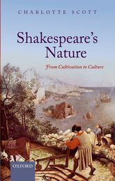 Shakespeare's NatureFrom Cultivation to Culture