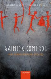 Gaining ControlHow human behavior evolved