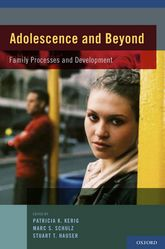 Adolescence and BeyondFamily Processes and Development