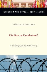Civilian or Combatant?A Challenge for the 21st Century