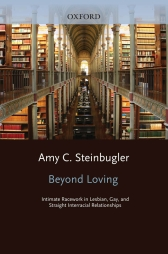 Beyond LovingIntimate Racework in Lesbian, Gay, and Straight Interracial Relationships