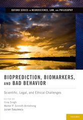 Bioprediction, Biomarkers, and Bad BehaviorScientific, Legal, and Ethical Challenges
