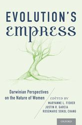 Evolution's EmpressDarwinian Perspectives on the Nature of Women