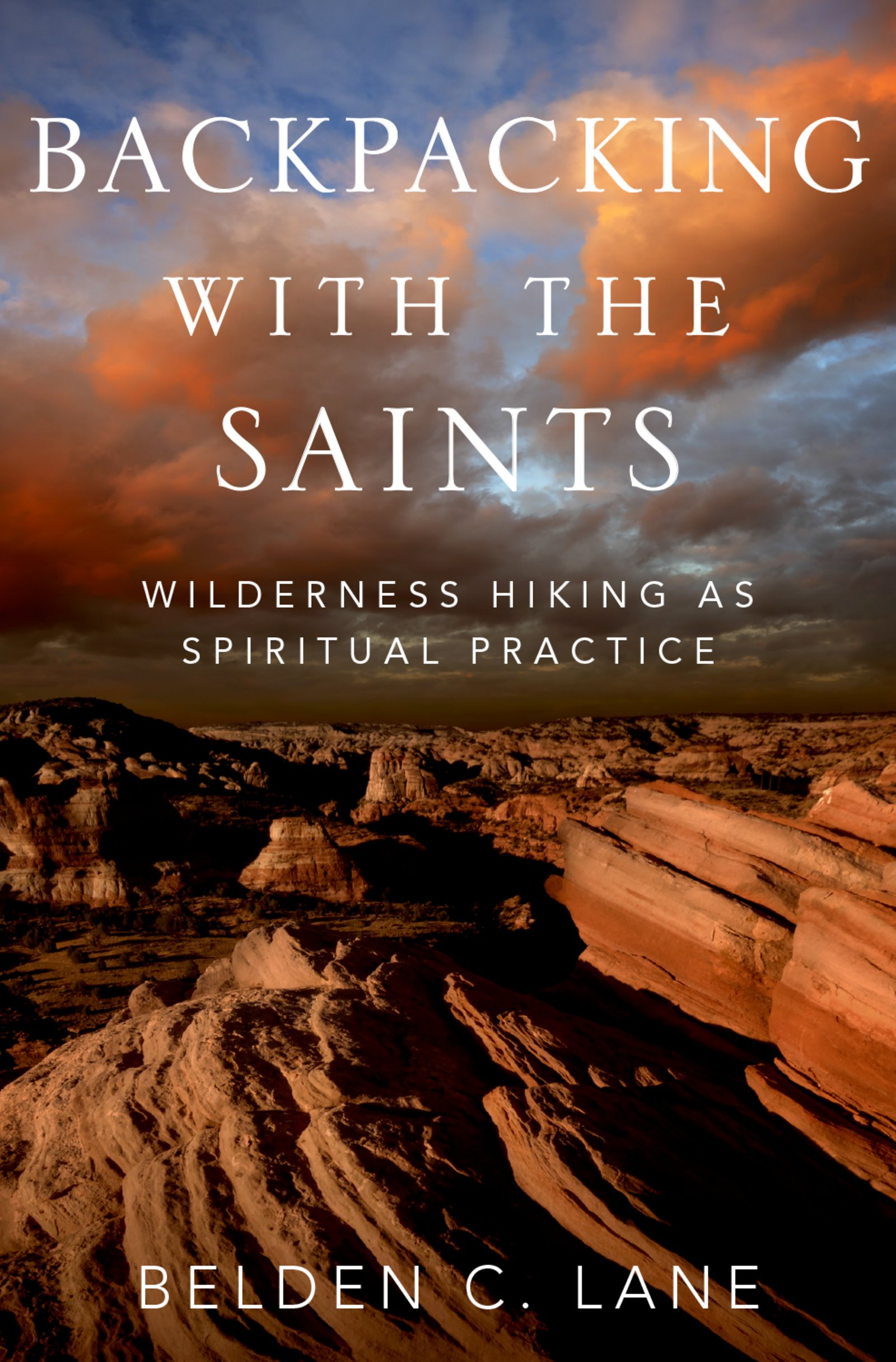 Backpacking with the SaintsWilderness Hiking as Spiritual Practice