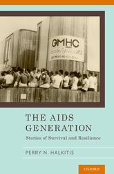 The AIDS GenerationStories of Survival and Resilience