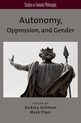 Autonomy, Oppression, and Gender