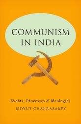 Communism in IndiaEvents, Processes and Ideologies