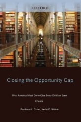 Closing the Opportunity GapWhat America Must Do to Give Every Child an Even Chance