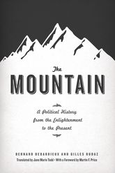 The MountainA Political History from the Enlightenment to the Present