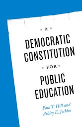 A Democratic Constitution for Public Education