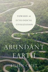 Abundant EarthToward an Ecological Civilization