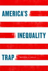 America's Inequality Trap