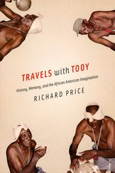 Travels with TooyHistory, Memory, and the African American Imagination